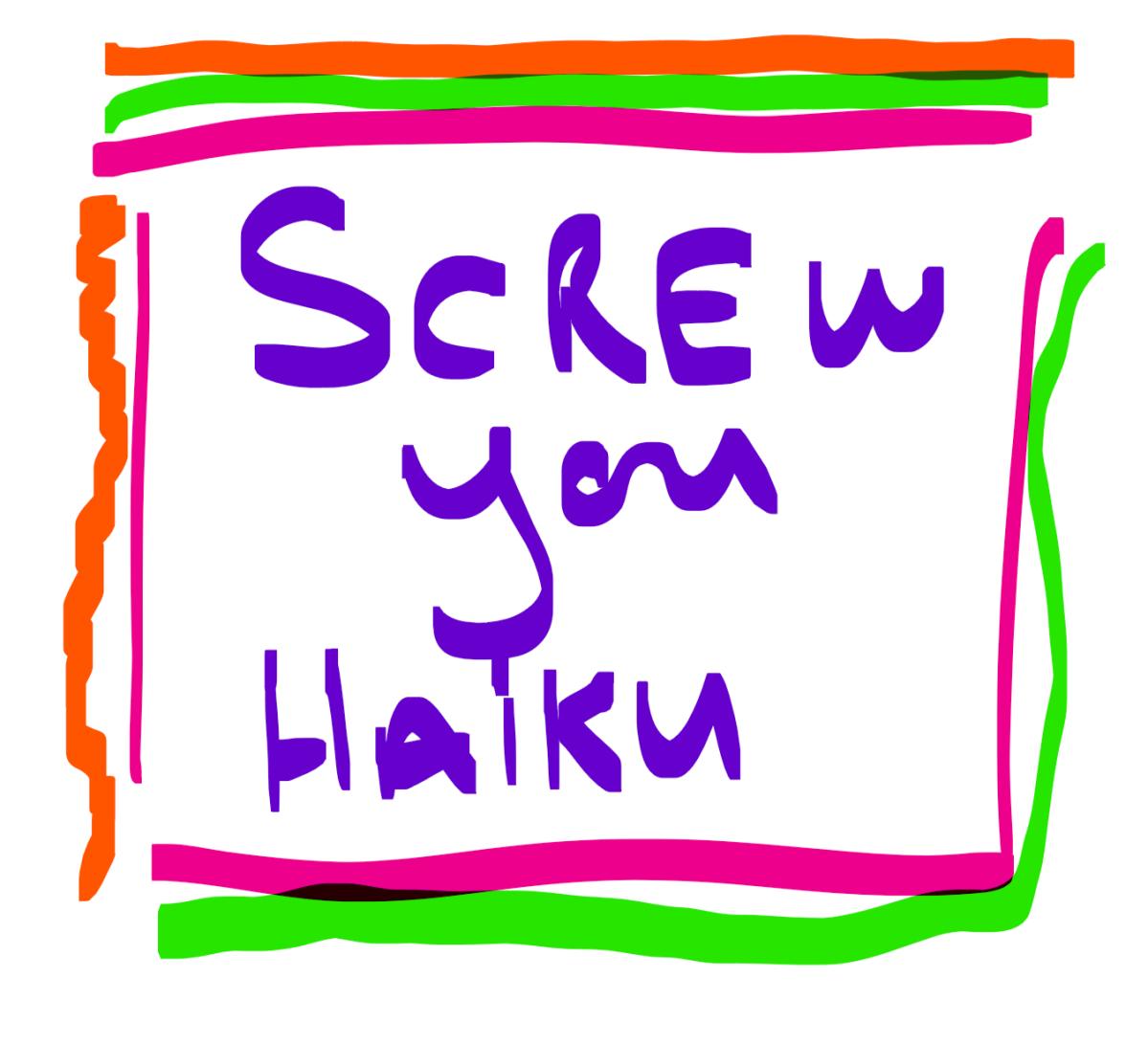 Haiku perhaps?