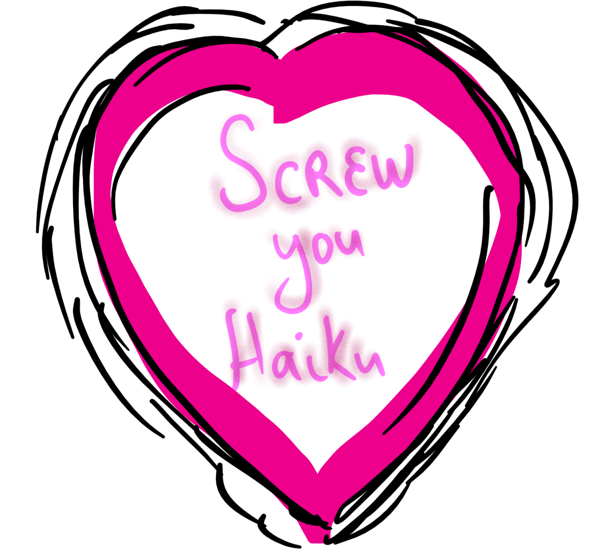 Screw you valentine haiku