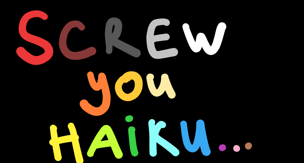 Screw you haiku returns